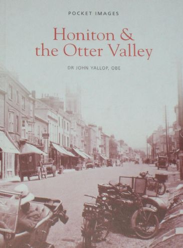 Honiton and the Otter Valley, by John Yallop